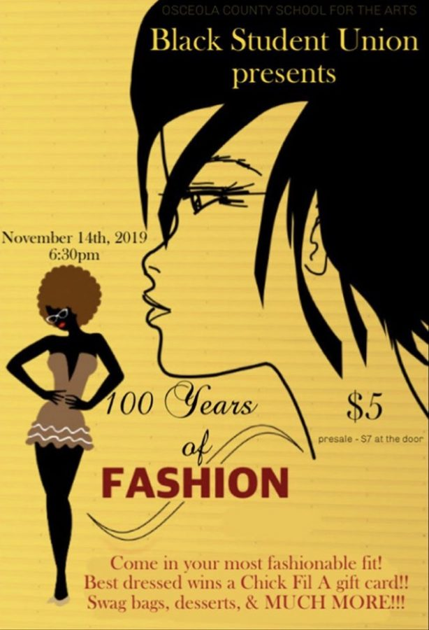 The Osceola County School for the Arts' Black Student Union will host a '100 Years of Fashion' fashion show.