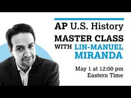 APUSH Tips from Lin Manuel Miranda