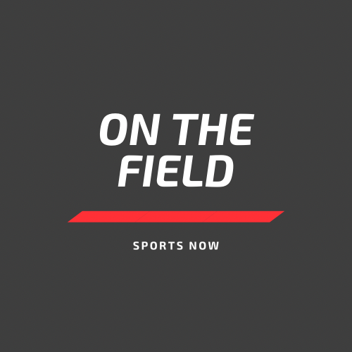On the Field: Sports Now